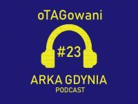 oTAGowani #23 - zmiana właściciela, zmiana trenera, zmiany w sztabach / Przemysław Stolc